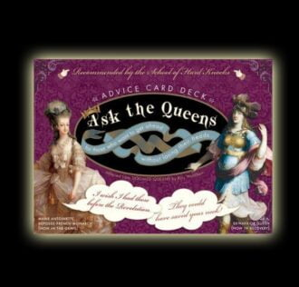 ASK THE QUEEN