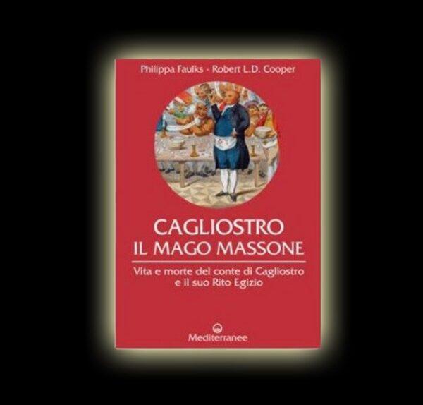 CAGLIOSTRO IL MAGO MASSONE