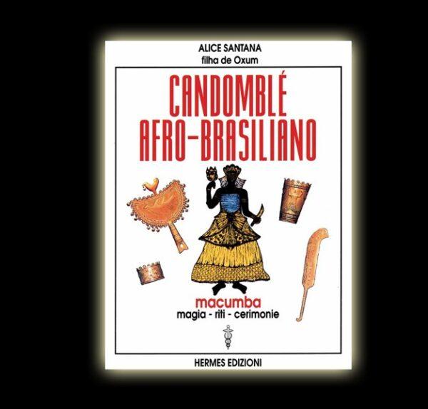 CANDOMBLE AFROBRASILIANO - ALICE SANTANA - PAGINE 168
