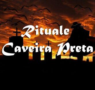 GRANDE RITUALE CAVEIRA PRETA