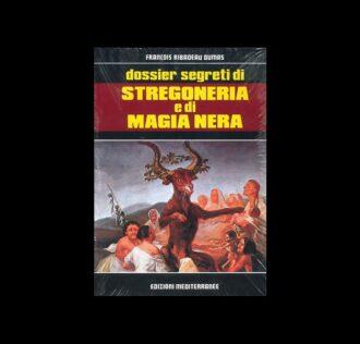 DOSSIER SEGRETI DI STREGONERIA E MAGIA NERA