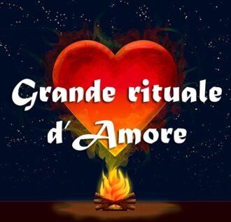 GRANDE RITUALE D'AMORE