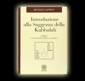 Michael Laitman - Introduzione alla saggezza della Kabbalah