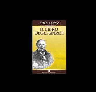 A. Kardec - IL LIBRO DEGLI SPIRITI
