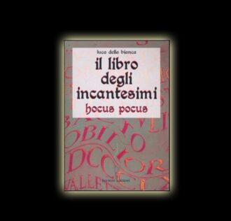 IL LIBRO DEGLI INCANTESIMI - HOCUS POCUS