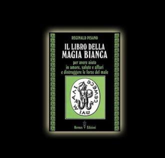 IL LIBRO DELLA MAGIA BIANCA (FERNANDO RINALDI & BARBARA FREY)