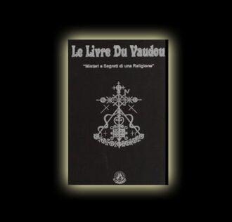 IL LIBRO DEL VOODOO - LE LIVRE DU VAUDOU PAGINE 296 - Formato Lusso - Offerta