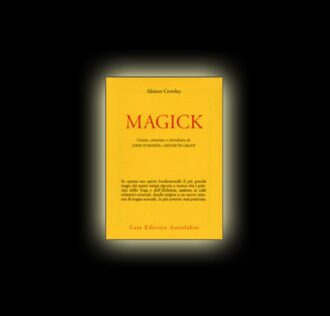 MAGICK di Aleister Crowley
