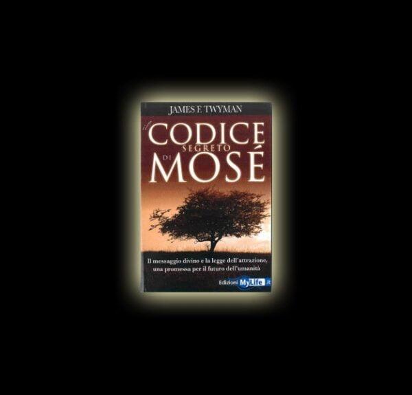 LIBRO IL CODICE SEGRETO DI MOSE'