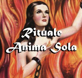 RITUALE DELL'ANIMA SOLA