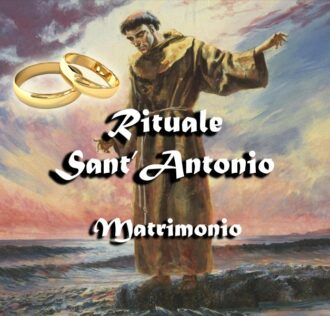 SAINT ANTONIO RITUAL FOR LOVE UNIONS, MARRIAGES AND LIVING TOGETHER