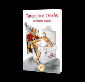 TAROCCHI E ORIXAS - PAGINE 364 - FORMATO CARTACEO