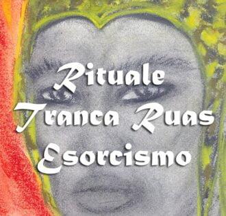 Great ritual of Exu' Tranca Ruas